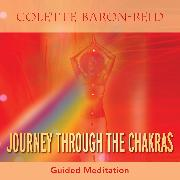 Cover-Bild zu Journey Through the Chakras (Audio Download) von Baron-Reid, Colette