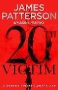 Cover-Bild zu Patterson, James: 20th Victim (eBook)