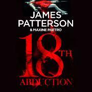 Cover-Bild zu Patterson, James: 18th Abduction
