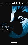 Cover-Bild zu Patterson, James: Die 5. Plage (eBook)