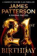 Cover-Bild zu Patterson, James: 21st Birthday (eBook)