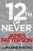 Cover-Bild zu Patterson, James: 12th of Never
