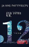 Cover-Bild zu Patterson, James: Die Tote Nr. 12 (eBook)