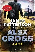 Cover-Bild zu Patterson, James: Hate - Alex Cross 24 (eBook)