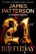 Cover-Bild zu Patterson, James: 21st Birthday