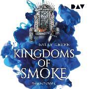 Cover-Bild zu Kingdoms of Smoke - Teil 2: Dämonenzorn (Audio Download) von Green, Sally