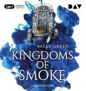Cover-Bild zu Kingdoms of Smoke - Teil 2: Dämonenzorn von Green, Sally