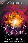 Cover-Bild zu The Burning Kingdoms (The Smoke Thieves Book 3) von Green, Sally