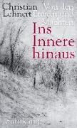Cover-Bild zu Ins Innere hinaus von Lehnert, Christian
