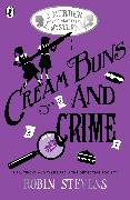 Cover-Bild zu Stevens, Robin: Cream Buns and Crime
