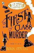 Cover-Bild zu Stevens, Robin: First Class Murder