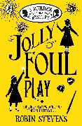 Cover-Bild zu Stevens, Robin: Jolly Foul Play (eBook)