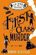 Cover-Bild zu Stevens, Robin: First Class Murder (eBook)