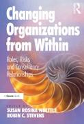Cover-Bild zu Stevens, Robin C.: Changing Organizations from Within (eBook)