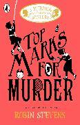 Cover-Bild zu Stevens, Robin: Top Marks For Murder