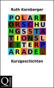 Cover-Bild zu Kornberger, Ruth: Polarforschungsstationsleiterparade (eBook)