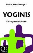 Cover-Bild zu Kornberger, Ruth: Yoginis (eBook)