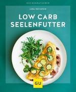 Cover-Bild zu Low-Carb-Seelenfutter von Wetzstein, Cora