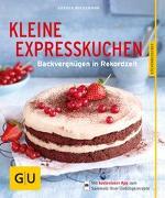 Cover-Bild zu Kleine Expresskuchen von Wiedemann, Karola