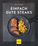 Cover-Bild zu Einfach gute Steaks von Stanitzok, Nico