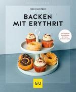 Cover-Bild zu Backen mit Erythrit von Stanitzok, Nico
