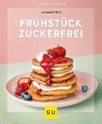 Cover-Bild zu Frühstück zuckerfrei von Frey, Hannah