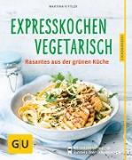 Cover-Bild zu Expresskochen Vegetarisch (eBook) von Kittler, Martina