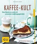Cover-Bild zu Kaffee-Kult (eBook) von Zunner, Marianne