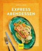 Cover-Bild zu Express-Abendessen von Möller, Hildegard