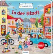 Cover-Bild zu Mein allererstes Wimmelbuch: In der Stadt von Schumann, Sibylle