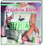 Cover-Bild zu Fräulein Klein feiert mit Kindern von Bauer, Yvonne