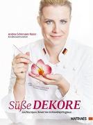 Cover-Bild zu Süße Dekore von Schirmaier-Huber, Andrea