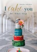 Cover-Bild zu I cake you von Boers, Melanie