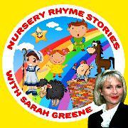 Cover-Bild zu Howes, Robert: Nursery Rhyme Stories with Sarah Greene (Audio Download)