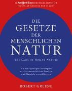 Cover-Bild zu Greene, Robert: Die Gesetze der menschlichen Natur - The Laws of Human Nature