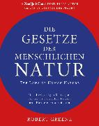 Cover-Bild zu Greene, Robert: Die Gesetze der menschlichen Natur - The Laws of Human Nature (eBook)