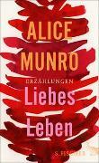 Cover-Bild zu Munro, Alice: Liebes Leben