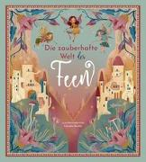 Cover-Bild zu Die zauberhafte Welt der Feen von Magrin, Federica