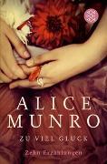Cover-Bild zu Munro, Alice: Zu viel Glück