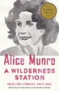 Cover-Bild zu Munro, Alice: A Wilderness Station (eBook)
