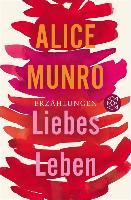 Cover-Bild zu Munro, Alice: Liebes Leben (eBook)