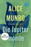 Cover-Bild zu Munro, Alice: Die Jupitermonde (eBook)