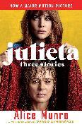 Cover-Bild zu Munro, Alice: Julieta (Movie Tie-in Edition) (eBook)