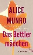 Cover-Bild zu Munro, Alice: Das Bettlermädchen (eBook)