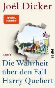 Cover-Bild zu Dicker, Joël: Die Wahrheit über den Fall Harry Quebert (eBook)