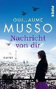 Cover-Bild zu Musso, Guillaume: Nachricht von dir (eBook)