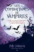Cover-Bild zu Pete Johnson, Johnson: Les combattants de vampires (eBook)