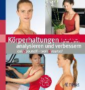 Cover-Bild zu Hartelt, Oliver: Körperhaltungen analysieren und verbessern (eBook)