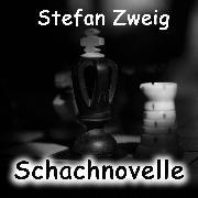 Cover-Bild zu Zweig, Stefan: Schachnovelle (Stefan Zweig) (Audio Download)