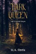 Cover-Bild zu eBook Dark Queen (The Elements Series, #0)